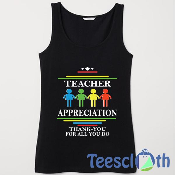 Teacher's Appreciation Tank Top Men And Women Size S to 3XL
